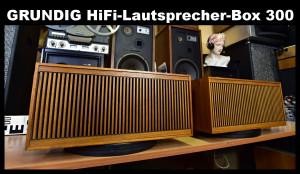 Grundig HiFi Lautsprecherbox 300 Text